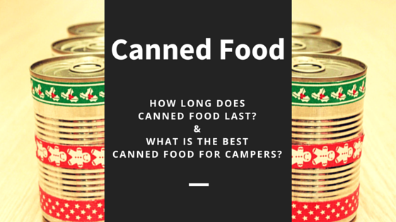 How Long Does Canned Food Last